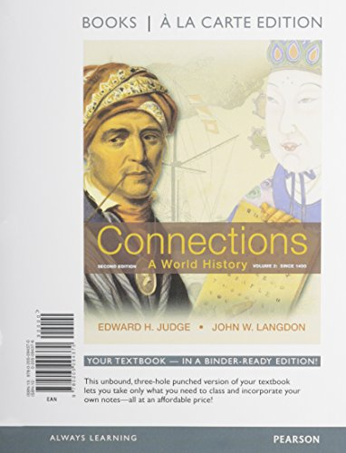 Connections: A World History, Volume 2, Books a la Carte Plus NEW MyHistoryLab with eText -- Access Card Package (2nd Ed