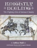 Knightly Dueling, Jeffrey Hull, 1581606745