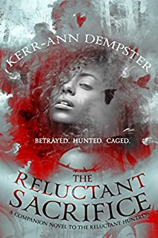 The Reluctant Sacrifice (The Aramithians Book 1) by [Dempster, Kerr-Ann]