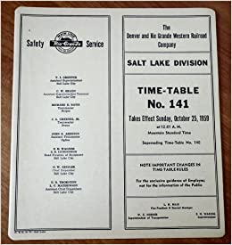 The Denver And Rio Grande Western Railroad Company Salt Lake