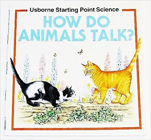Book How Do Animals Talk (Starting Point Science) by Susan Mayes (1991-09-03)