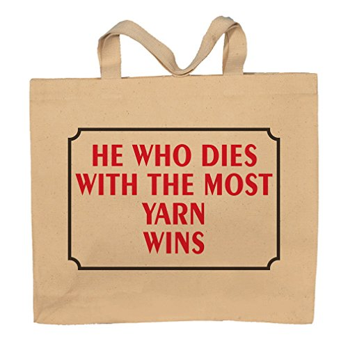 She Who Dies With The Most Yarn Wins Totebag Bag by T-ShirtFrenzy