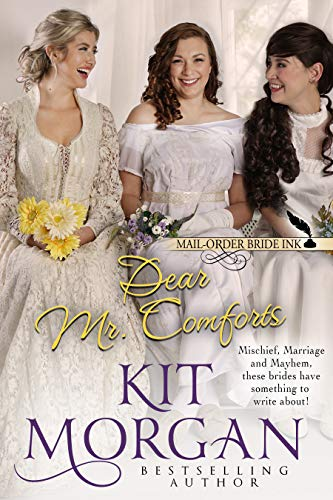 Mail-Order Bride Ink: Dear Mr. Comforts