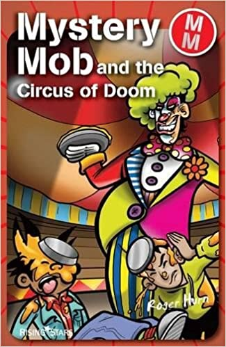 Mystery Mob and the Circus of Doom