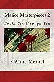 Malice Masterpieces 2, K'Anne Meinel, 1492759910