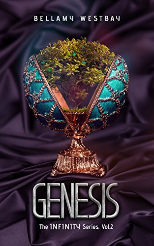 Genesis (The Infinity Series Book 2) by [Westbay, Bellamy]