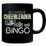 My Favorite Cheerleader Calls Me Bingo - Mug