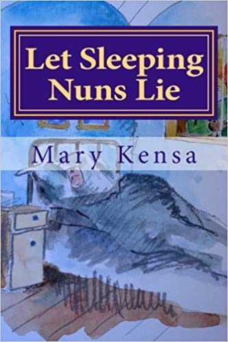 Book Let Sleeping Nuns Lie by Mary J Kensa (2013-11-10)