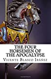The Four Horsemen of the Apocalypse, Vicente Blasco Ibáñez and Charlotte Brewster Jordan, 1500249645