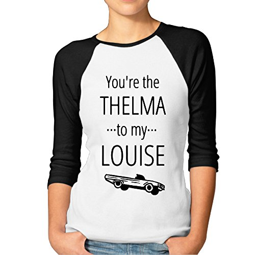 You're The Thelma And Louise Couple Womens Funny Baseball 3/4 Sleeve Raglan Shirts ()