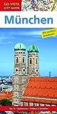 GO VISTA: Reiseführer München (Mit Faltkarte)