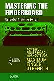 Mastering the Fingerboard: Maximum Finger Strength Training