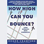 How High Can You Bounce? | Roger Crawford