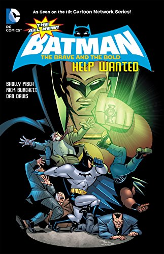 The All-New Batman: The Brave and the Bold Vol. 2: Help Wanted (All New Batman Batman: the Brave and the Bold)