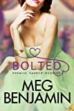 Bolted, Meg Benjamin, 1619217015