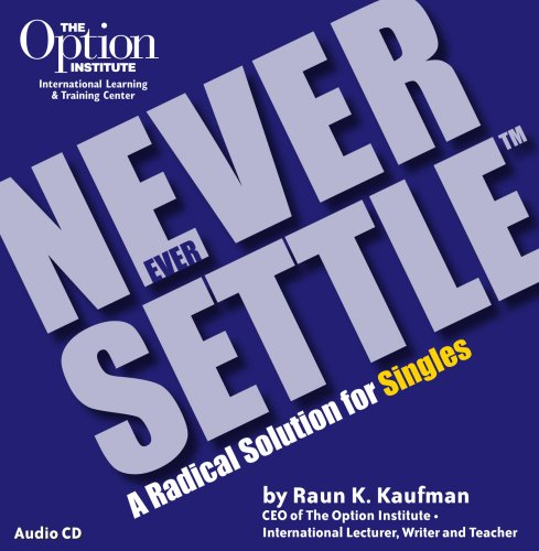 Solution Radical (Never Ever Settle: A Radical Solution for Singles)