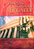 img - for Leading Schools Legally: A Practical Anthology of School Law book / textbook / text book