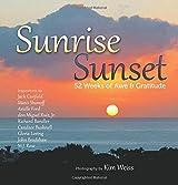 Sunrise, Sunset: 52 Weeks of Awe and Gratitude