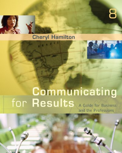Communicating for Results: A Guide for Business and the Professions (Available Titles CengageNOW)
