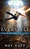 download ebook everville: the rise of mallory pdf epub