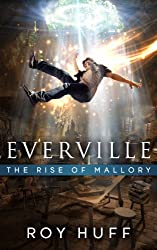Everville: The Rise of Mallory