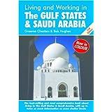 Living and Working in the Gulf States & Saudi Arabia