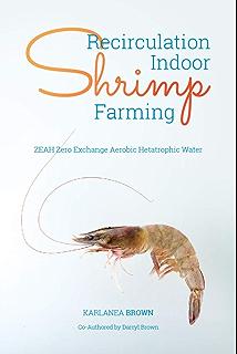 Shrimp Farming Guide, JT Abney - Amazon com