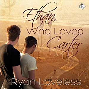 Ethan, Who Loved Carter Audiobook