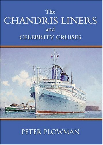 the-chandris-liners-and-celebrity-cruises