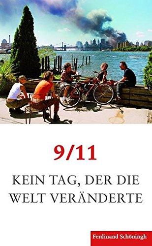 9 11. Kein Tag Der Die Welt Veränderte