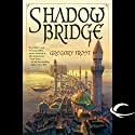 Shadowbridge Audiobook by Gregory Frost Narrated by Lauren Davis, Gregory Frost