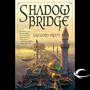 Shadowbridge Audiobook