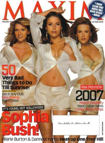 Maxim Magazine One Tree Hill November 2006 Issue (Sophia Bush, Hilarie Burton, Danneel Harris) (Sophia Bush Bush)