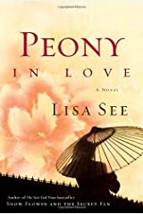 Peony in Love: A Novel Kindle Edition