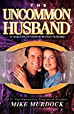 The Uncommon Husband, Mike Murdock, 1563941376