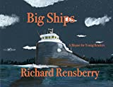 Big Ships: A Rhyme for Young Readers (QuickTurtle Books Presents Rhyme for Young Readers Series)