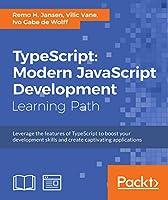 TypeScript: Modern JavaScript Development Front Cover