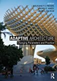 img - for Adaptive Architecture: Changing Parameters and Practice book / textbook / text book