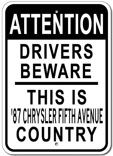 1987 87 Chrysler Fifth Avenue Attention Drivers Beware Aluminum Street Sign - - Ave 5th Shops