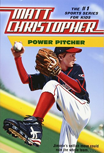 Power Pitcher (Matt Christopher Sports) Sports Pitcher