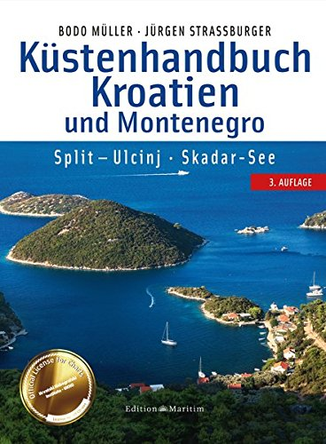 Küstenhandbuch Kroatien Und Montenegro  Split – Ulcinj. Skadar See