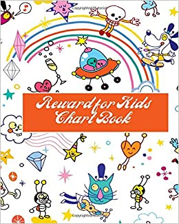 """Reward Chart Book: Fun Reward Journal Diary Notebook for Kids 8/""""x10/"""" with 120 pages. Sketchbook Dairy Organizer For .. to Record all Their Amazing Successes /& Memories Kids Reward Journal"""