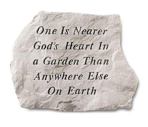 Kay Berry- Inc. 60120 One Is Nearer Gods Heart In A Garden Than Anywhere Else - Memorial - 15.5 Inches x 11.5 Inches