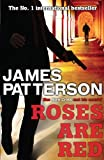 Front cover for the book Roses Are Red by James Patterson