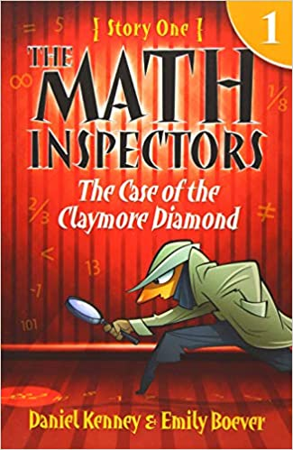 The Case of the Claymore Diamond Story One The Math Inspectors