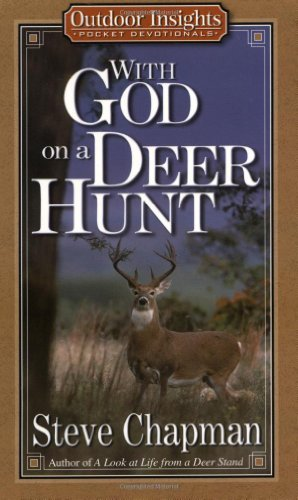 With God on a Deer Hunt (Outdoor Insights Pocket Devotionals) by [Chapman, Steve]