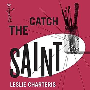 Catch The Saint Audiobook