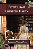 Fitzwilliam Ebenezer Darcy, Barbara Tiller Cole, 1441436650