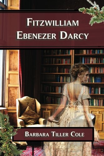 Fitzwilliam Ebenezer Darcy: 'Pride and Prejudice' meets 'A Christmas Carol'