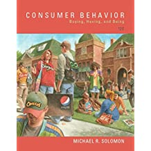 Consumer Behavior: Buying, Having, and Being (12th Edition)